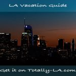 LA Vacation Guide